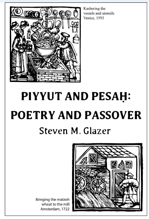 Piyyut and Pesah poetry and passover by Steven Glazer